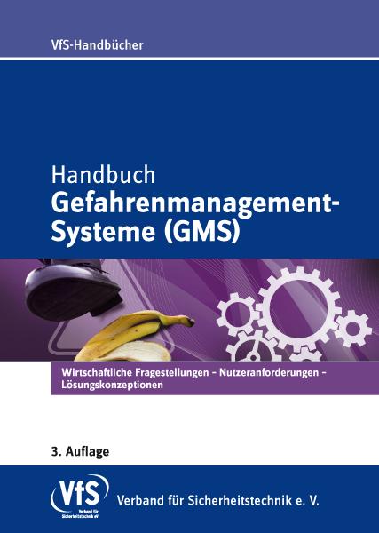 Handbuch Gefahrenmanagement-Systeme (GMS)