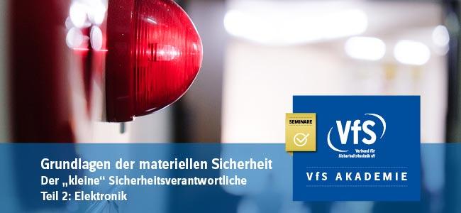 VfS Akademie Seminar Alarmanlagen