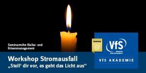 VfS Akademie Seminar Stromausfall