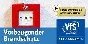 Vorbeugender Brandschutz - VfS Akademie Webinar